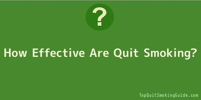 How Effective Are Quit Smoking