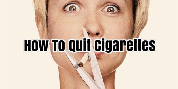 How To Quit Cigarettes