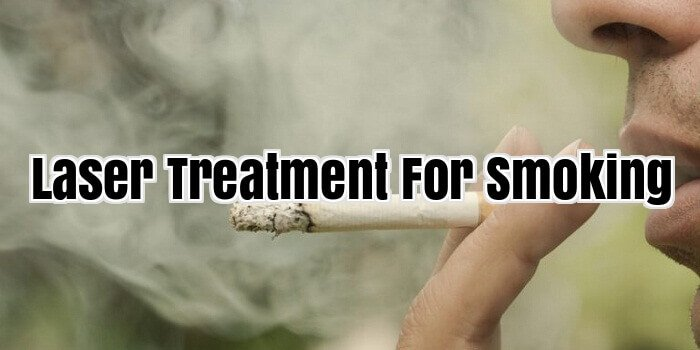 Laser Treatment For Smoking