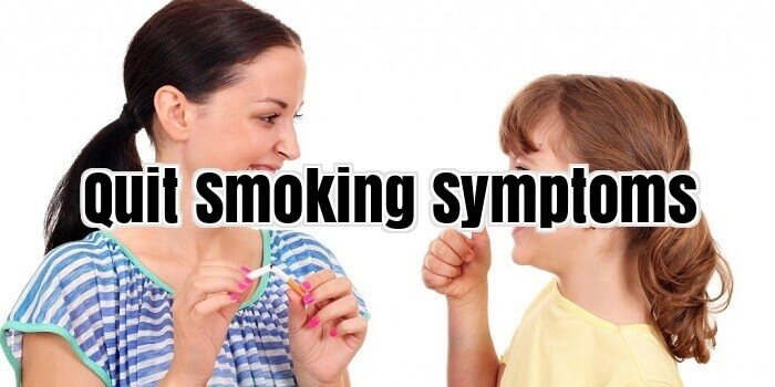 Quit Smoking Symptoms